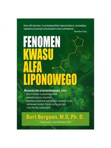 Fenomen kwasu alfa liponowego Dr Burt Berkson